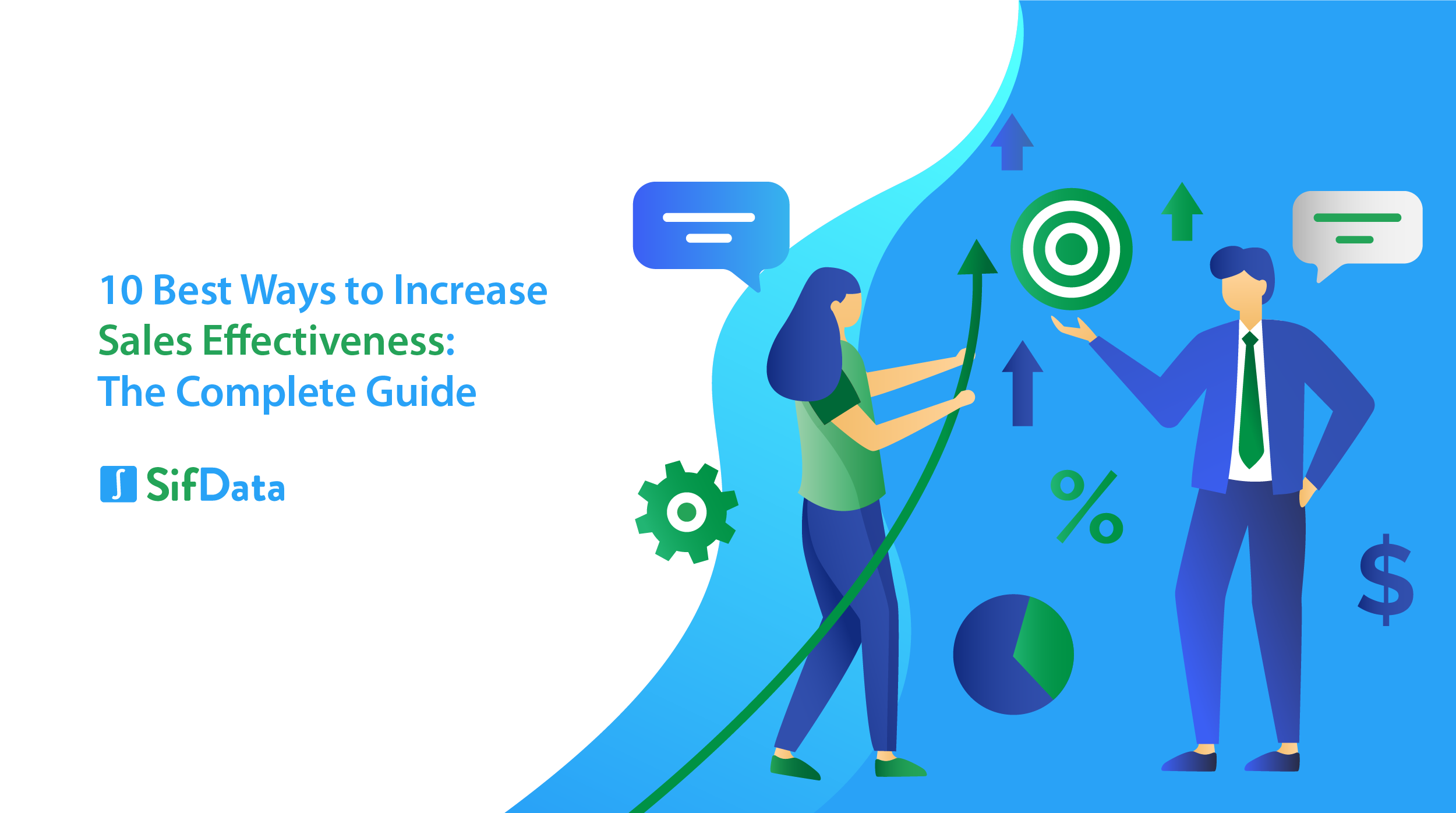 10 BEST WAYS TO INCREASE SALES EFFECTIVENESS: THE COMPLETE GUIDE