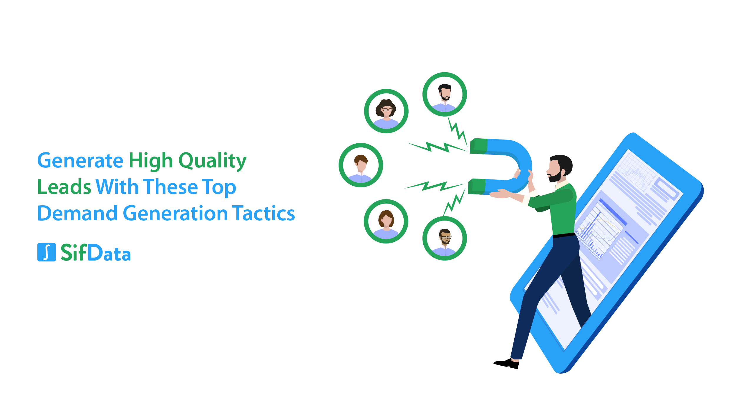 GENERATE HIGH QUALITY LEADS WITH THESE TOP DEMAND GENERATION TACTICS