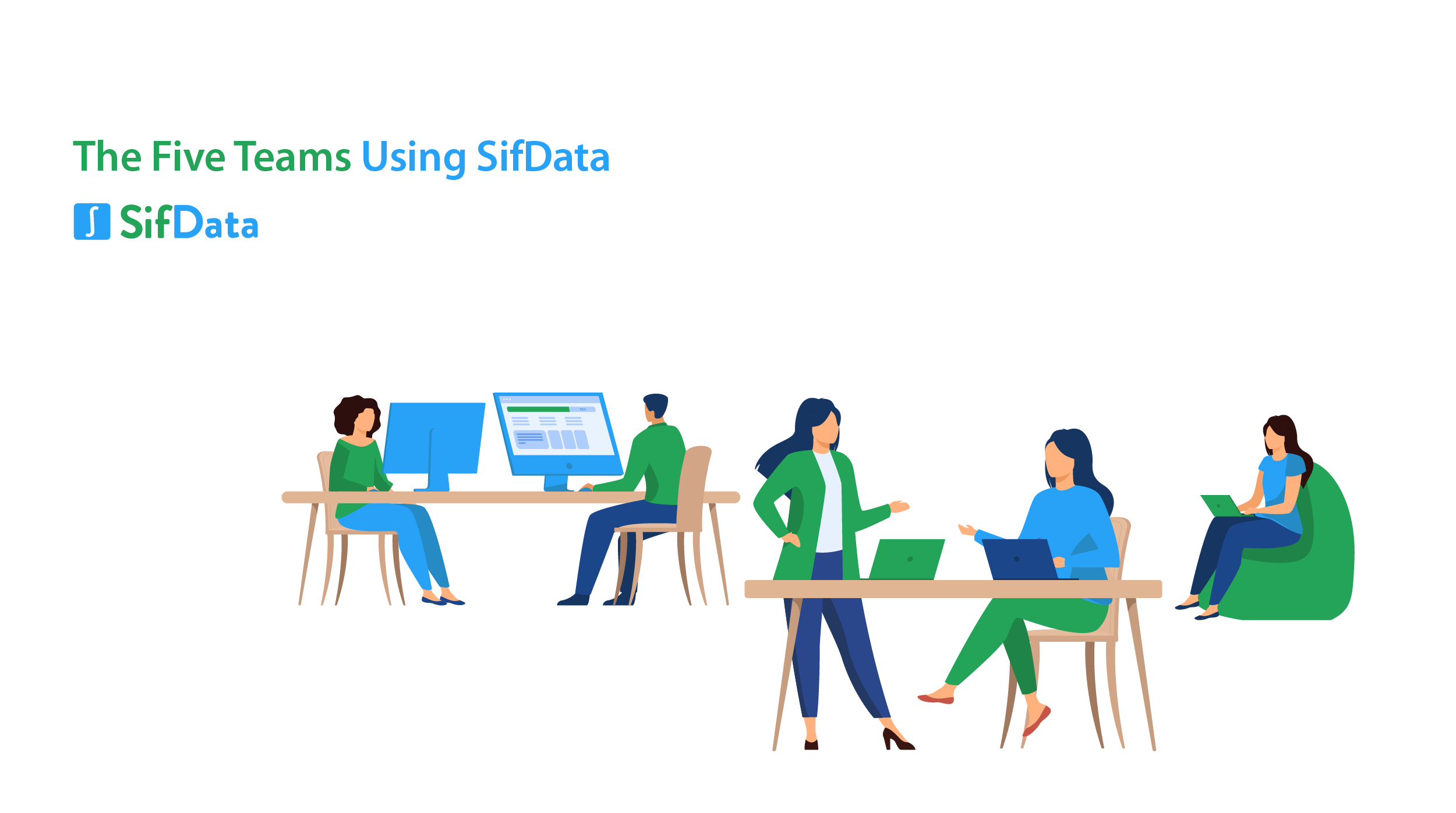THE FIVE TEAMS USING SIFDATA