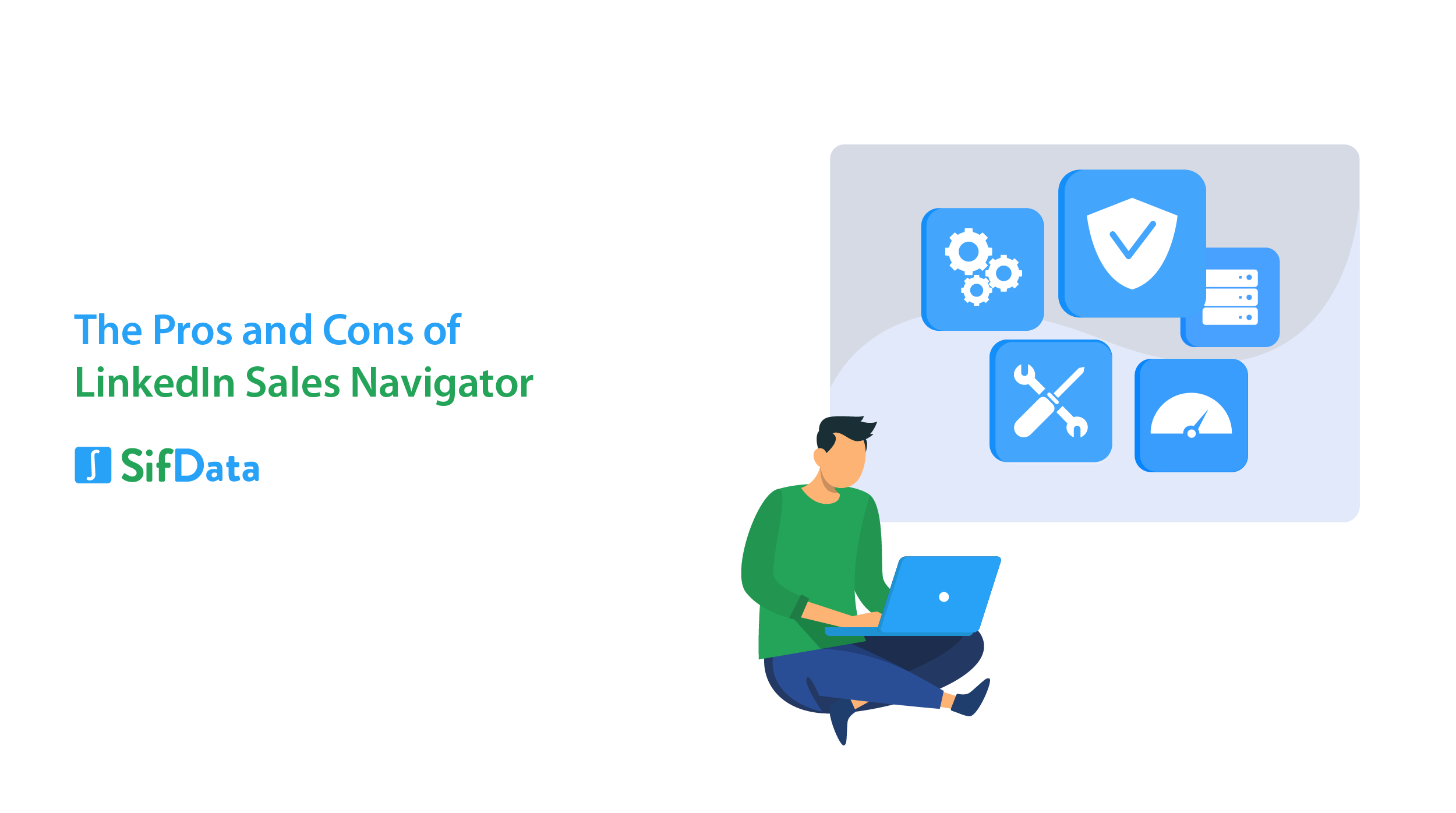 THE PROS AND CONS OF LINKEDIN SALES NAVIGATOR