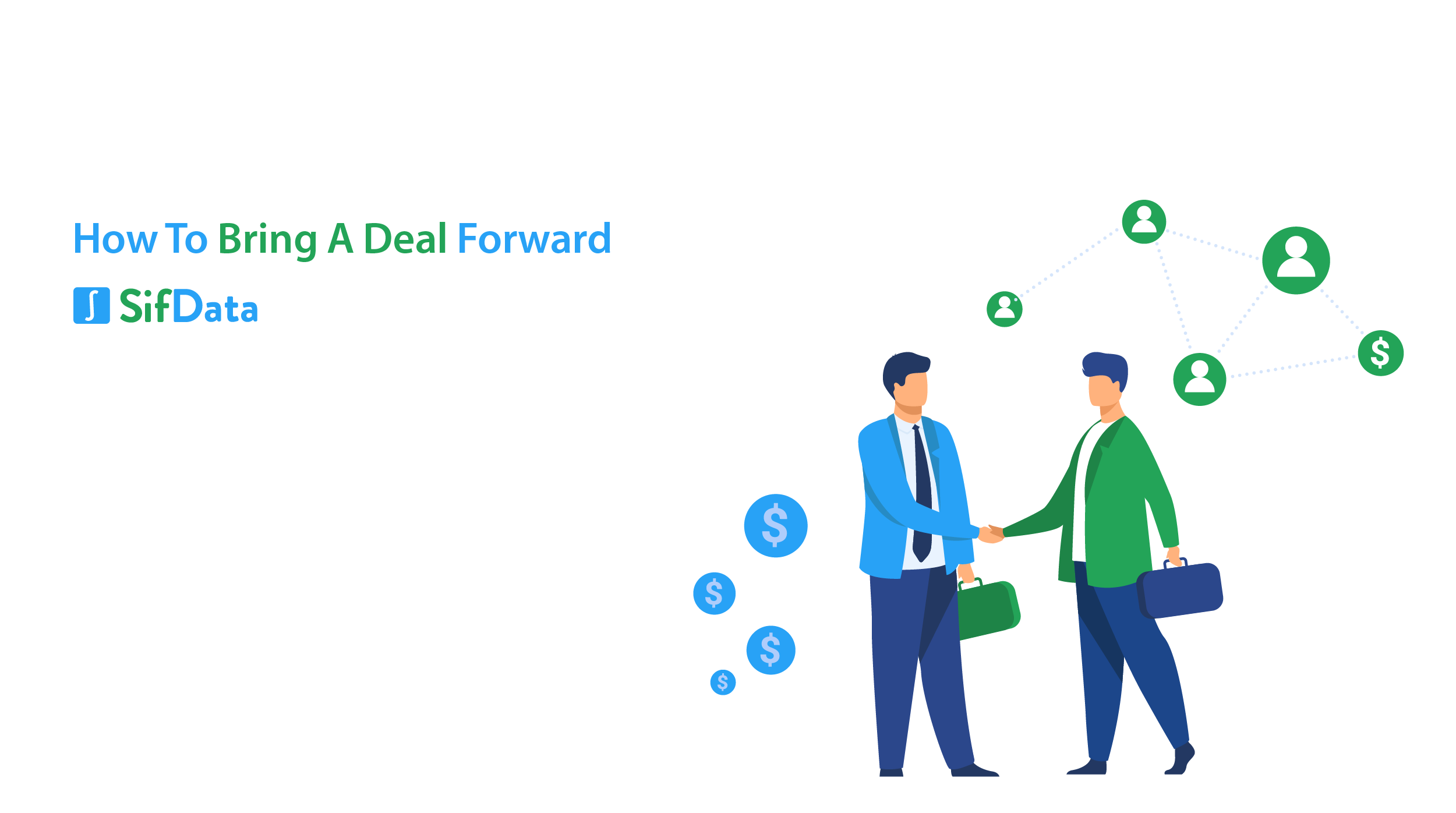 HOW TO BRING A DEAL FORWARD