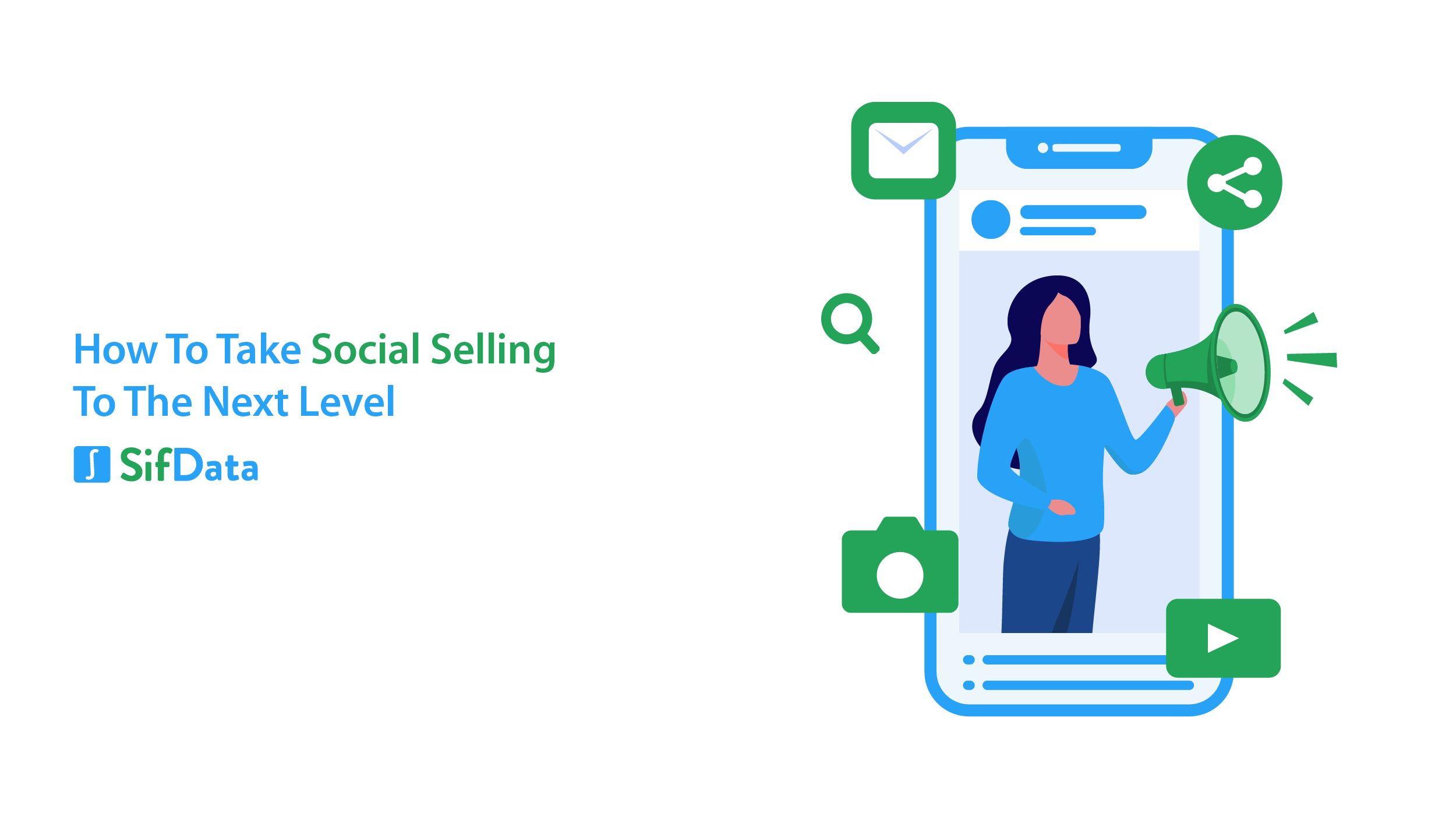 HOW TO TAKE SOCIAL SELLING TO THE NEXT LEVEL