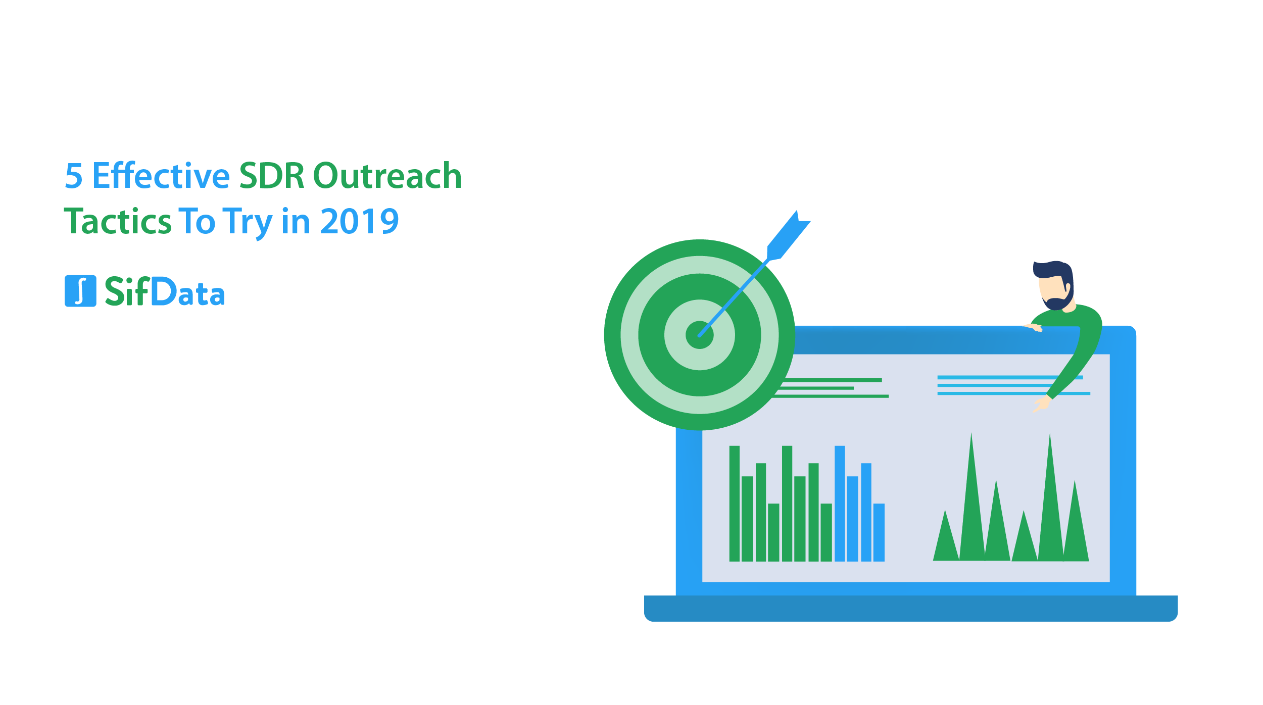5 EFFECTIVE SDR OUTREACH TACTICS TO TRY IN 2019