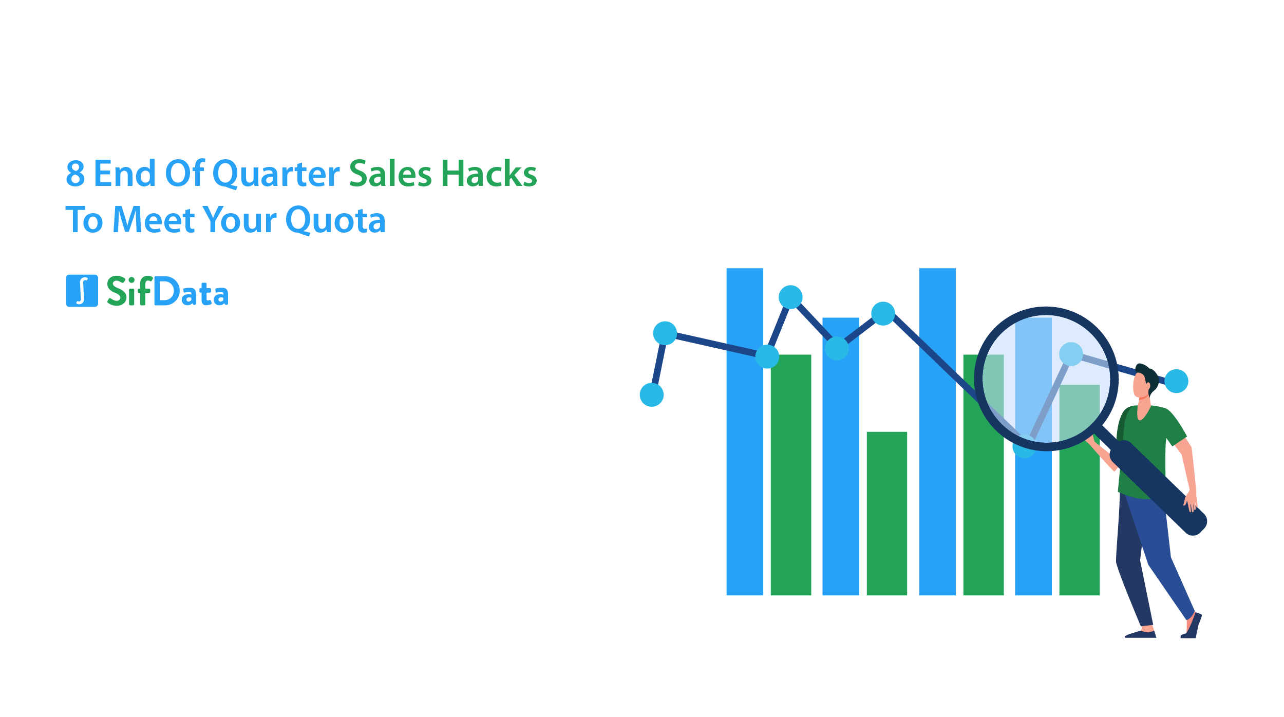 8 END OF QUARTER SALES HACKS TO MEET YOUR QUOTA