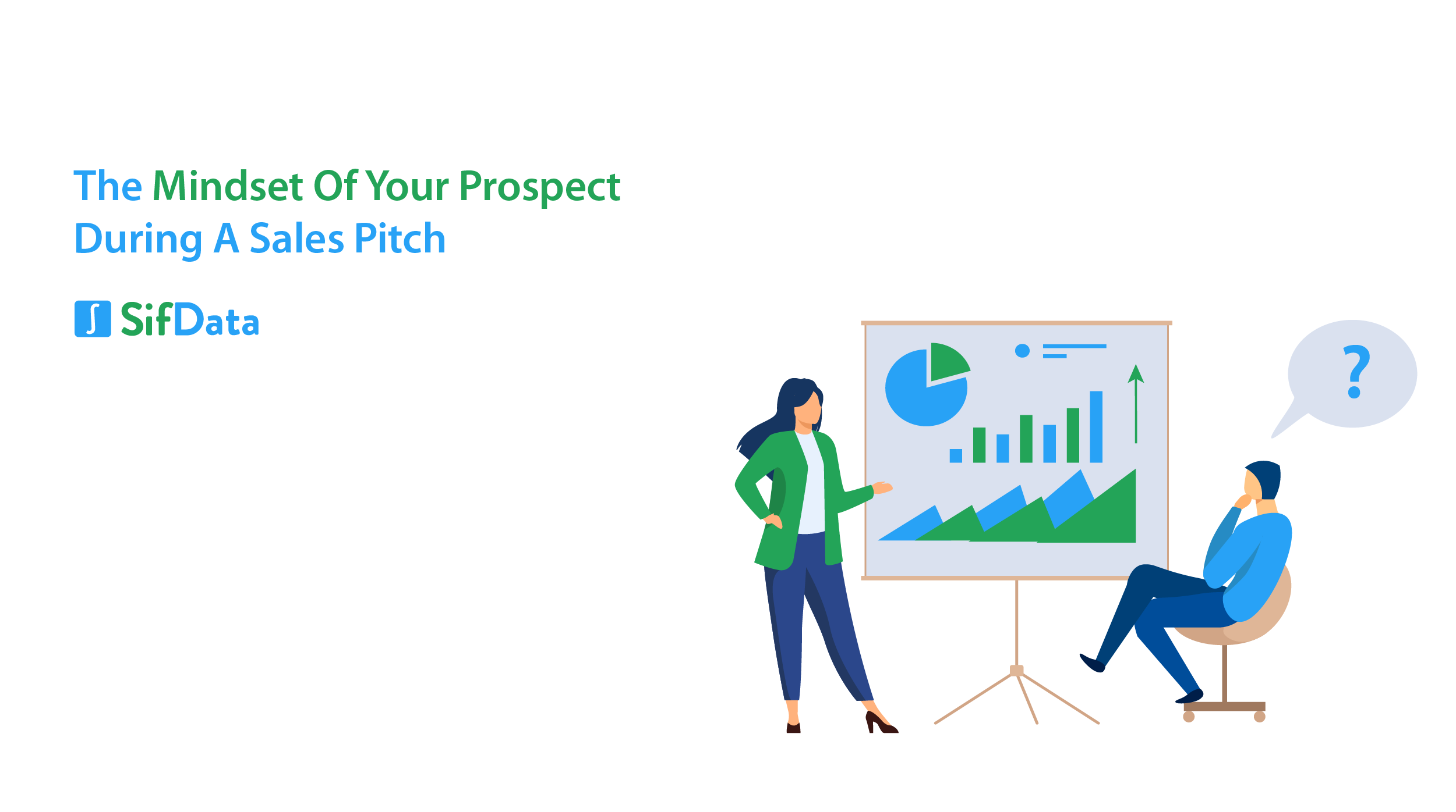 THE MINDSET OF YOUR PROSPECT DURING A SALES PITCH